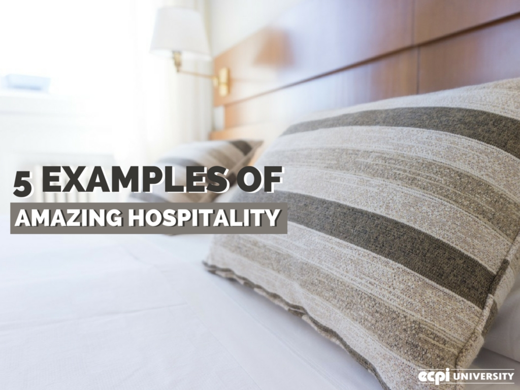 5 examples of amazing hospitality management to inspire your career