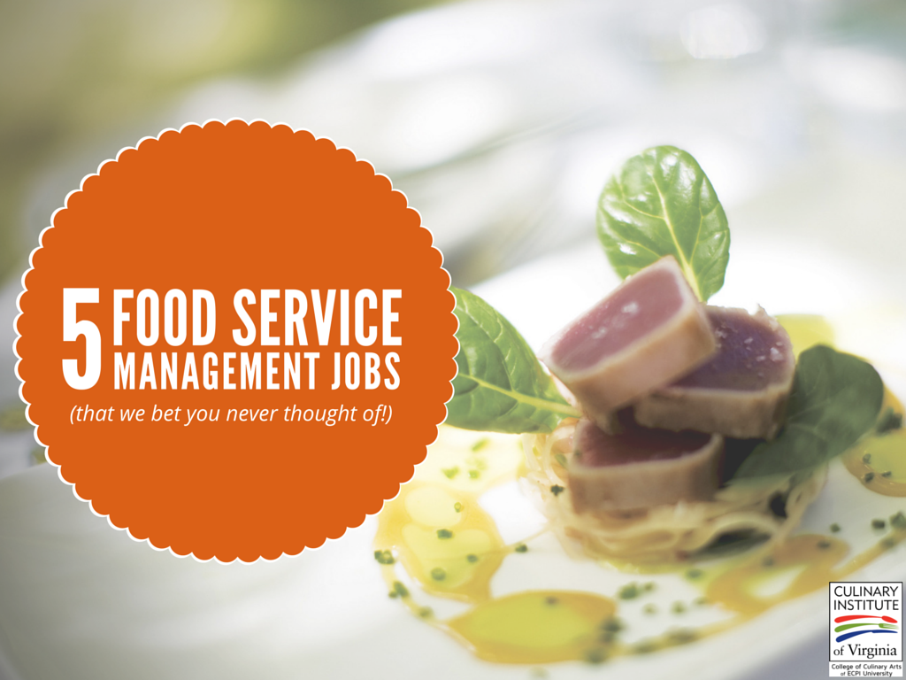 Awesome Food Service Management Jobs