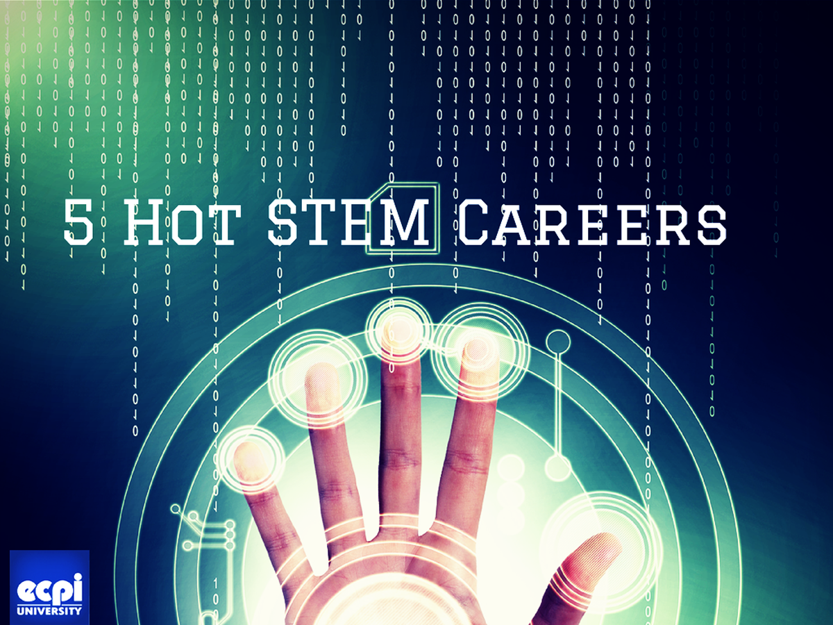 5 Hot Stem Careers That College Bound Students Should Know