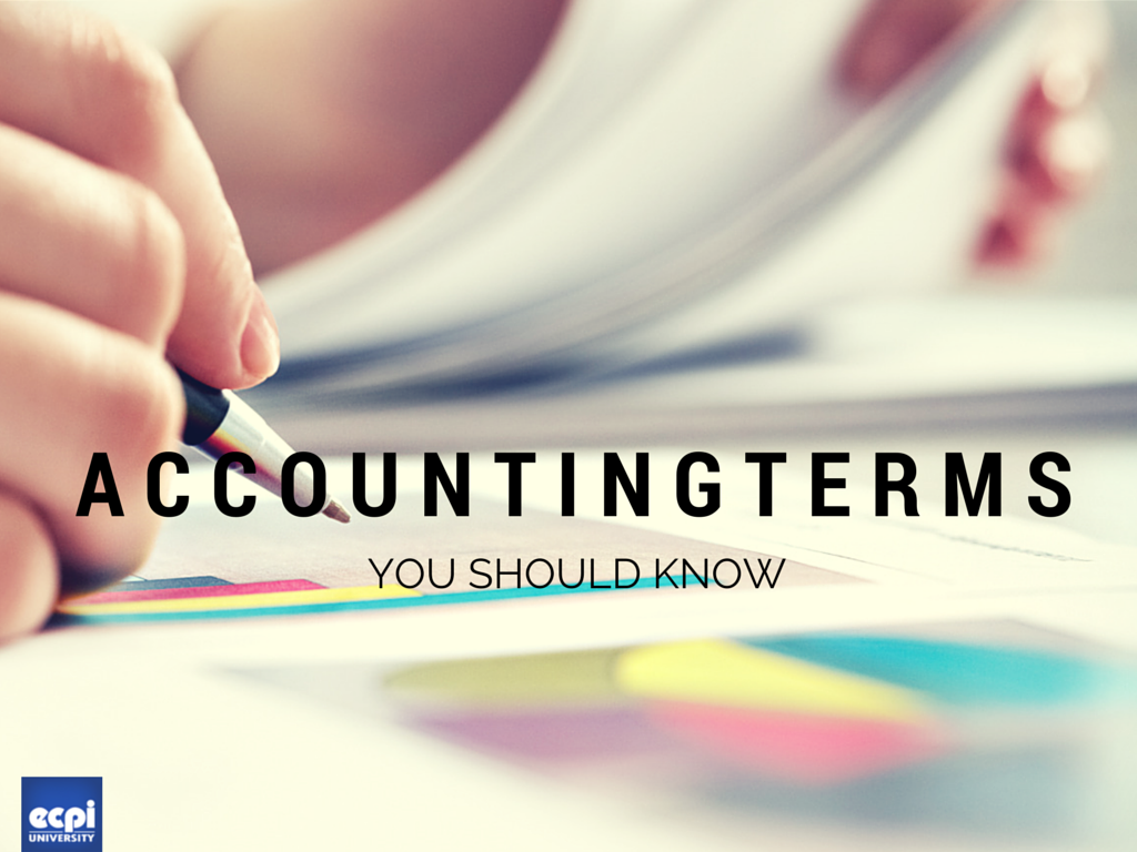 15 Terms Everyone in the Accounting Industry Should Know | ECPI University