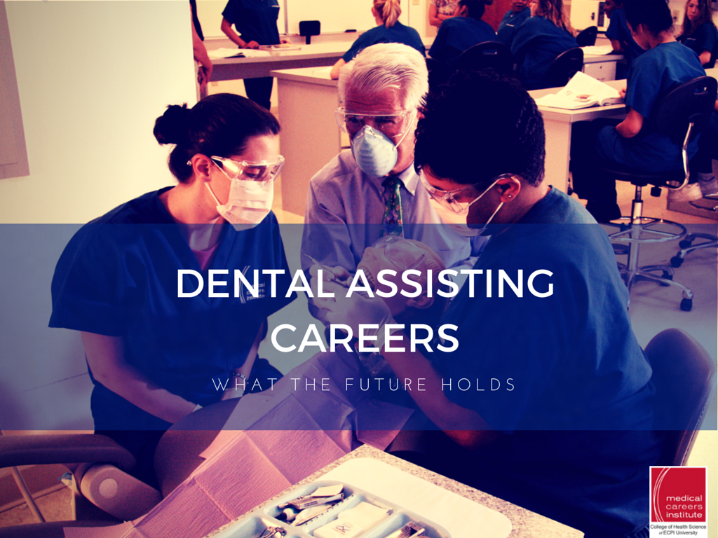 Careers in Dental Assisting - What the Future Holds | ECPI University