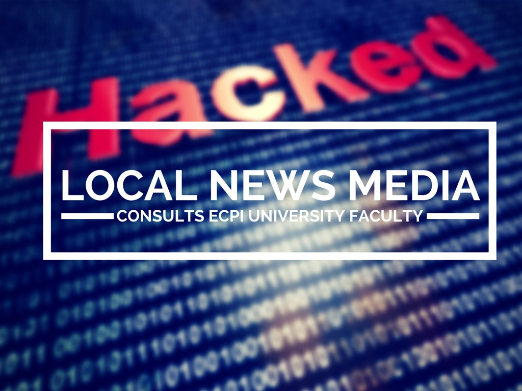 Local News Media Consults ECPI University Faculty Members Following Anthem Hack | ECPI University