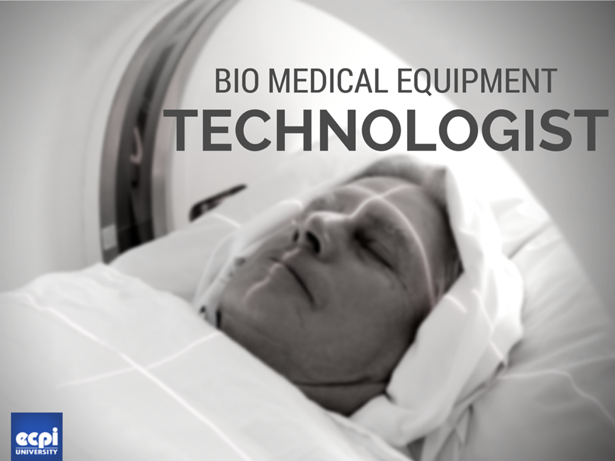 How to become a biomedical equipment technologist ecpi university as technology advances medical equipment is becoming more sophisticated these lifesaving machines require skilled operators but they also require 1betcityfo Image collections