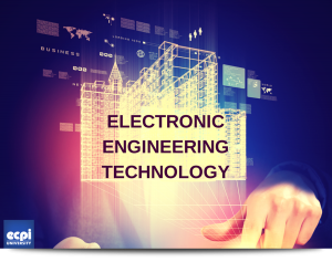 Some Careers In Electronics Engineering Technology You May Not Have Thought About Ecpi University