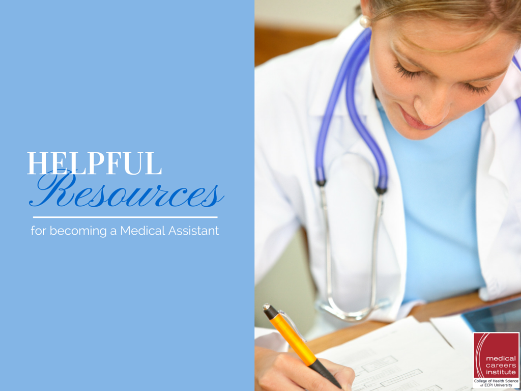 Helpful Resources for Your Journey to Becoming a Medical Assistant