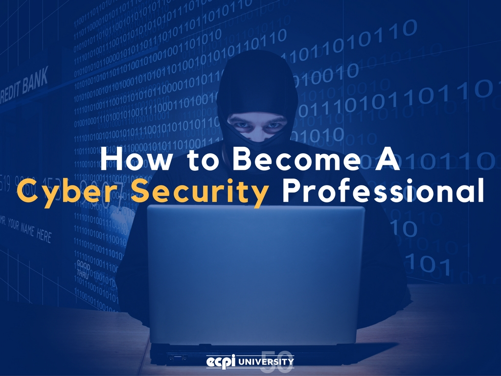 How To Become A Cyber Security Professional