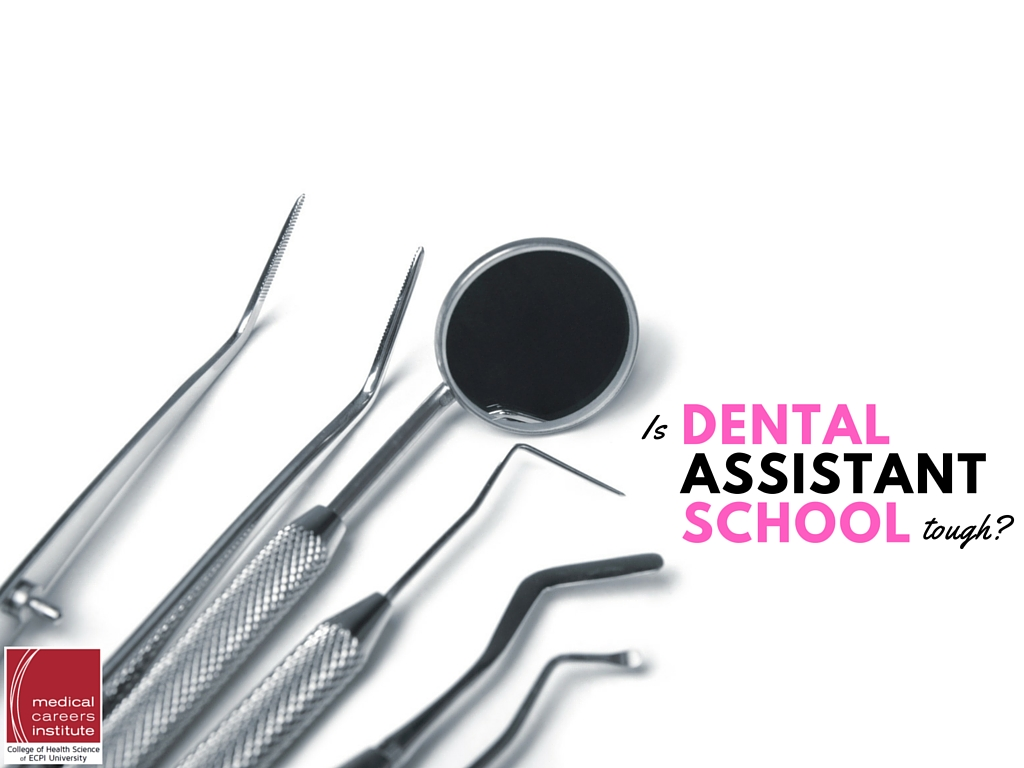 Is Dental Assistant School Tough