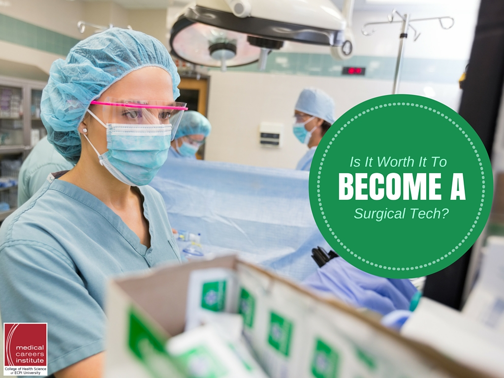 Is It Worth It To Become A Surgical Tech