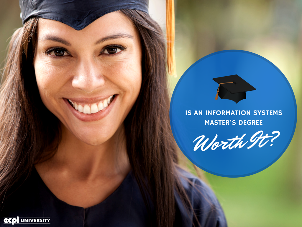 Is an Information Systems Master's (MSIS) Degree Worth It?