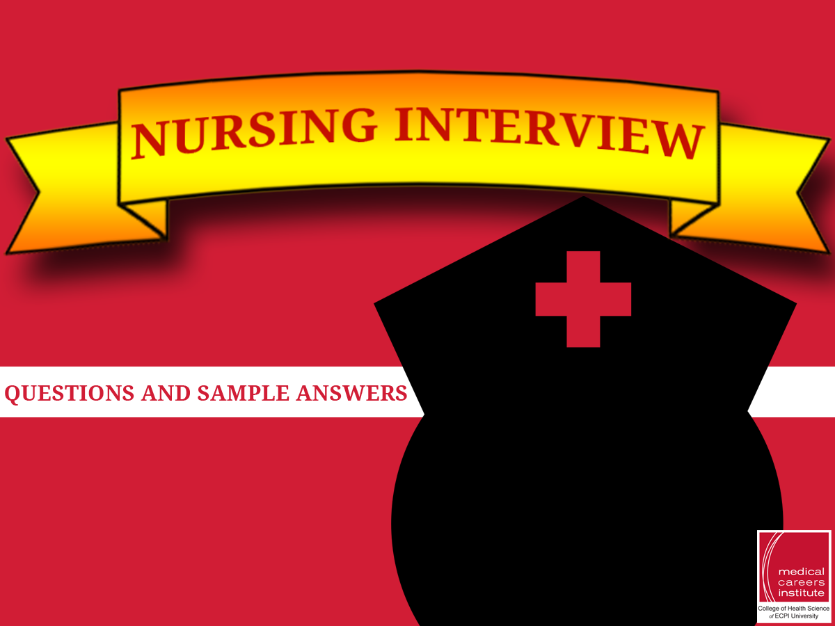 sample interview questions and answers for nurses job interview some nursing interview questions and sample answers for new grads