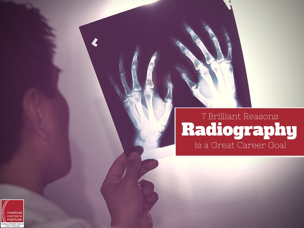 brilliant reasons radiography is a great career goal why choose radiography as a career