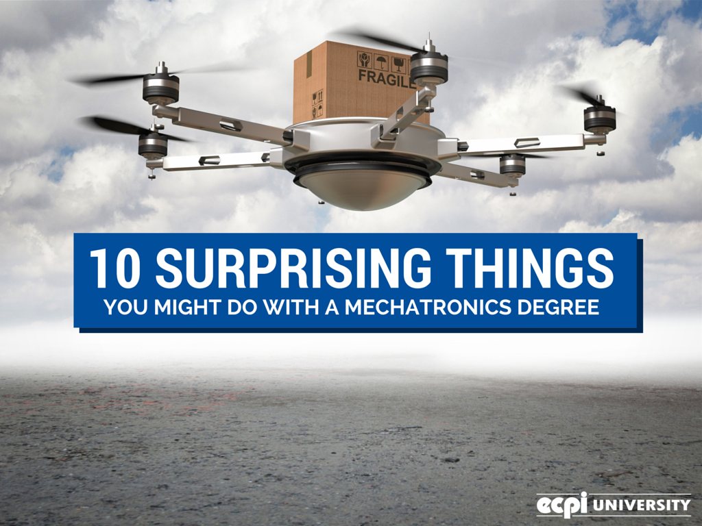 10 Surprising Things You Might Do with a Mechatronics Degree