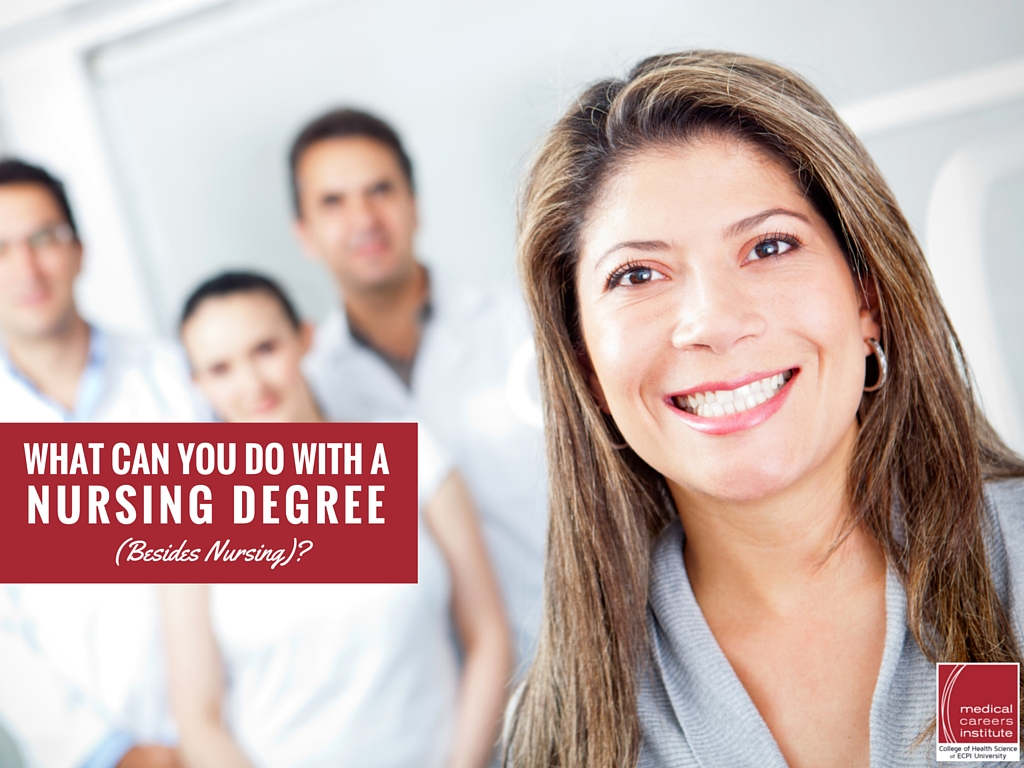 What Can You Do With a Nursing Degree (Besides Nursing)?