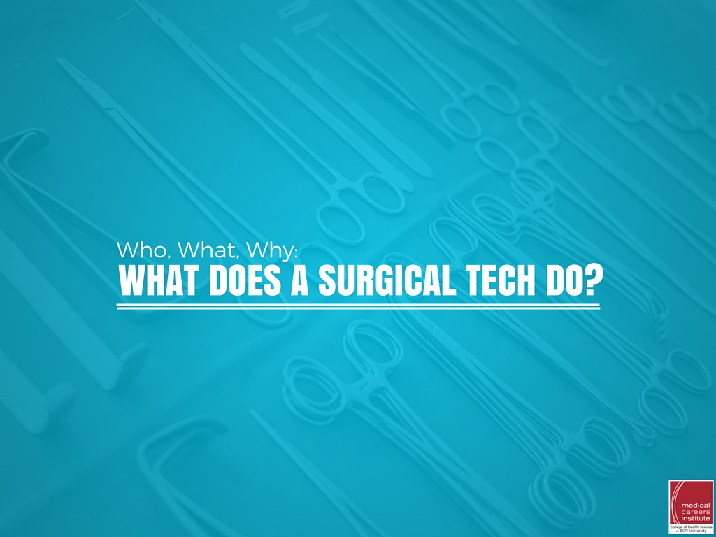 What does a surgical tech do?