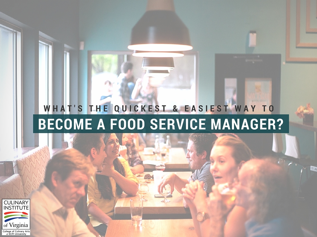 becoming a food service manager