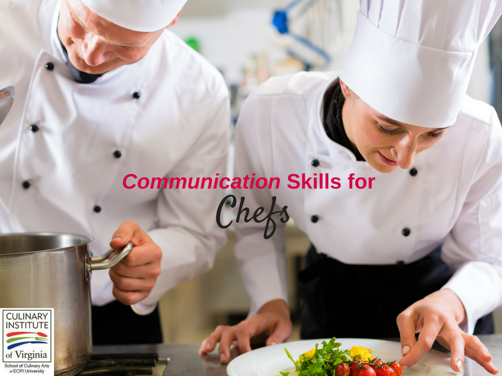 Communication Skills for Chefs: How Can You Communicate Effectively in the Kitchen?