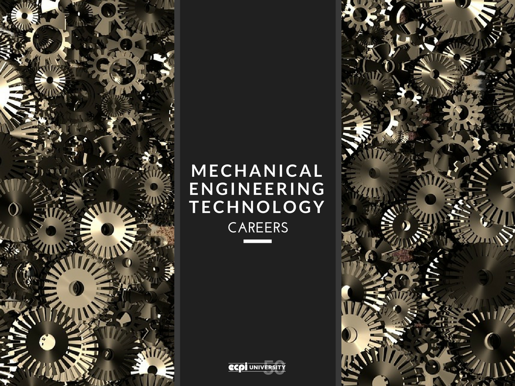 Mechanical Engineering Technology Career Opportunities