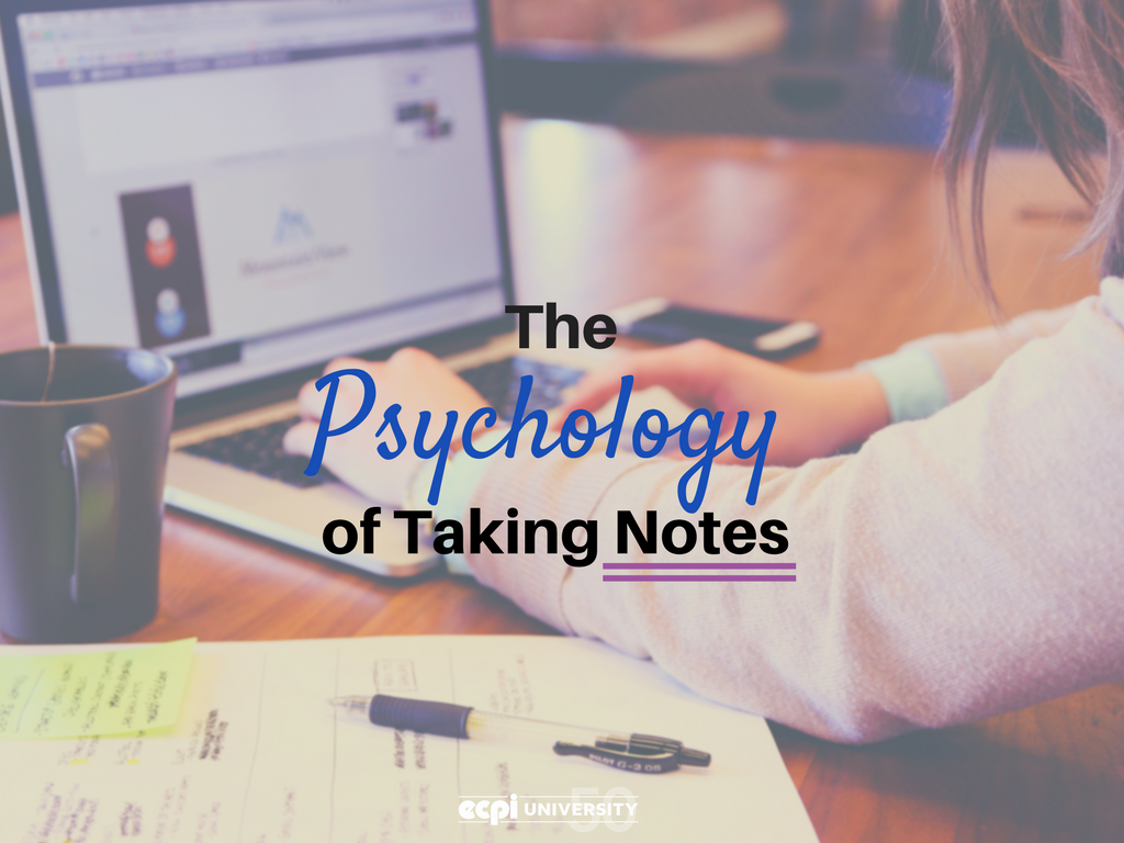 The Psychology of Note Taking