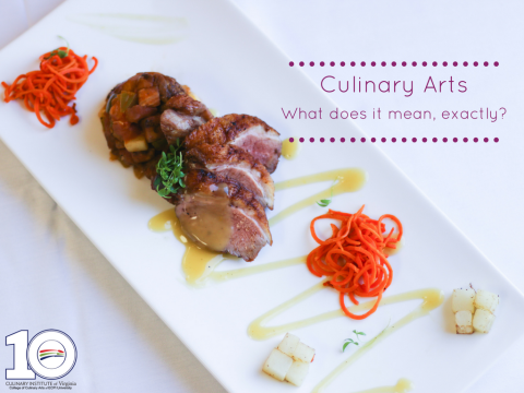 What Does Culinary Arts Mean?