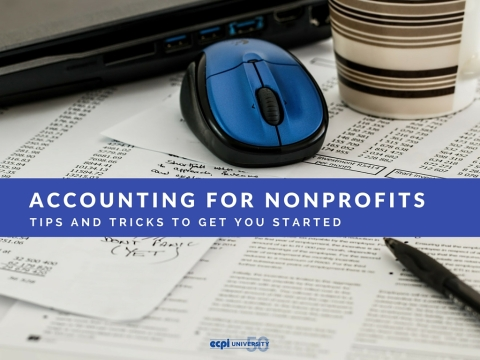 Accounting for Nonprofits: Tips and Tricks to get you Started