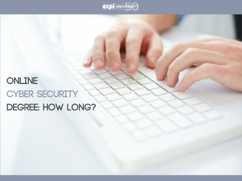How Long Does it Take to Earn a Cyber Security Degree Online?