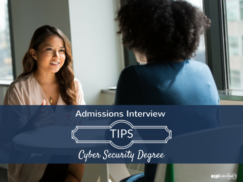Tips for Acing Your Cyber and Network Security Program Admissions Interview
