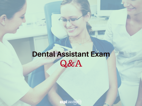 Dental Assistant Exam: Questions and Answers