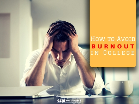 How to Avoid Burnout in College by EPCI University