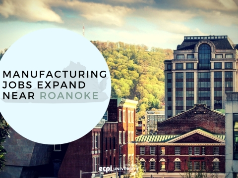 Manufacturing Jobs Expand Near Roanoke, Virginia