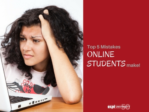 Top 5 Mistakes Online Students Make!