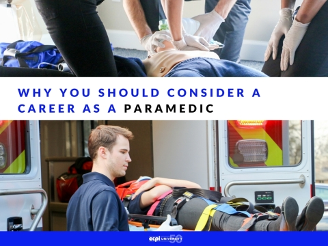 Why You Should Consider a Career as a Paramedic (EMT)