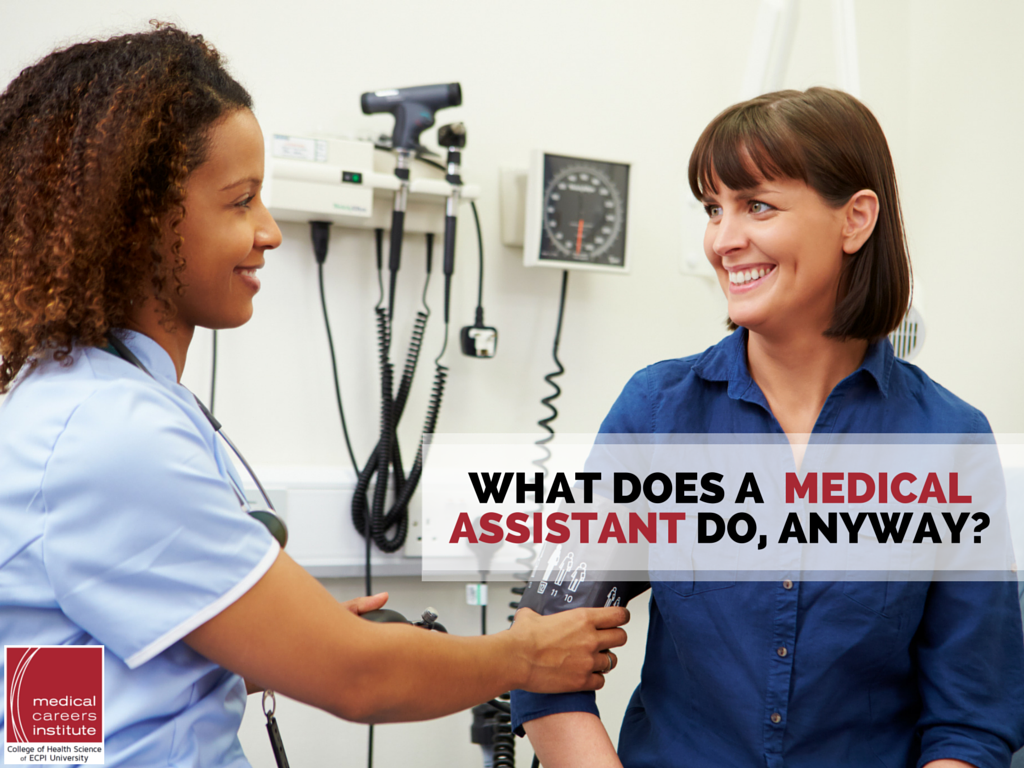 What Does a Medical Assistant Do Anyway
