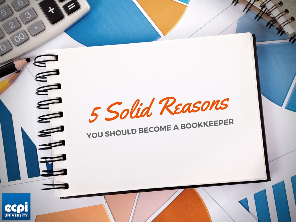 5 Solid Reasons You Should Become A Bookkeeper